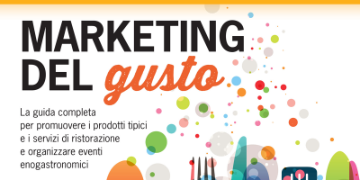 Marketing del gusto di Slawka G. Scarso e Luciana Squadrilli